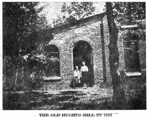 The Old Hughes Mill in 1922